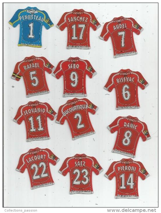 MAGNET , SPORT , FOOTBALL , Maillot équipe De VALENCIENNES , Just Foot , 2009 , LOT DE 12 MAGNETS - Sports