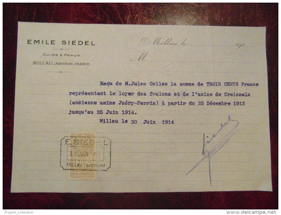 Reçu Facture Entete E. SIEDEL Millau Aveyron Cuirs Peaux Tannerie Avec Timbre Fiscal 1914 - Unclassified