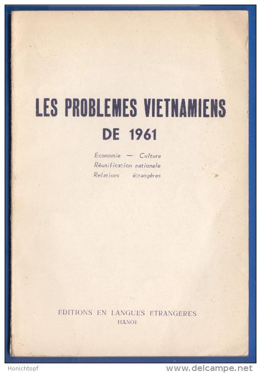 Vietnam; Les Problemes Vietnamiens De 1961; Hanoi; Buch 60 Seiten - Politik