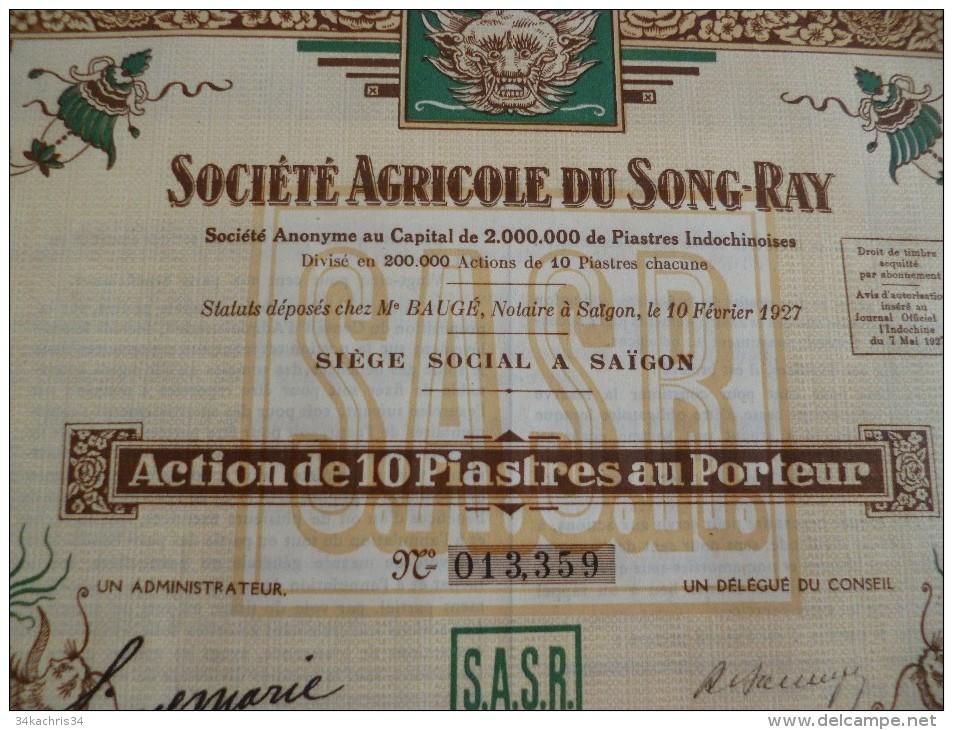 Action 1927 Illustrée Saïgon. Société Agricole Du Song Ray Thème Agriculture. 10 Piastres - Asie