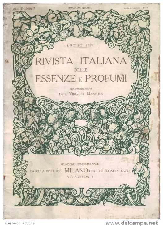 Rivista Italiana Delle Essenze E Profumi - Anno III - N°7 - Juillet 1921 - Parfum - Huiles Essentielle - TRES RARE - Gezondheid En Schoonheid