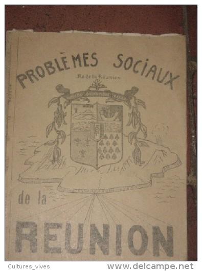 Problèmes Sociaux De La Réunion. - Non Classés