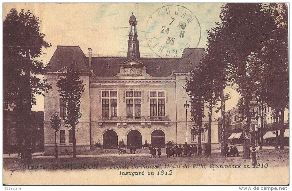 03 MONTLUCON - Façade Du Nouvel Hotel De Ville  Commencé En 1910 Inauguré En 1912 - Montlucon