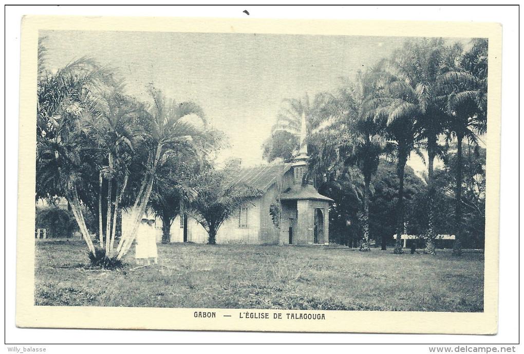 CPA - Afrique - Gabon - Eglise De TALAGOUGA    // - Gabon