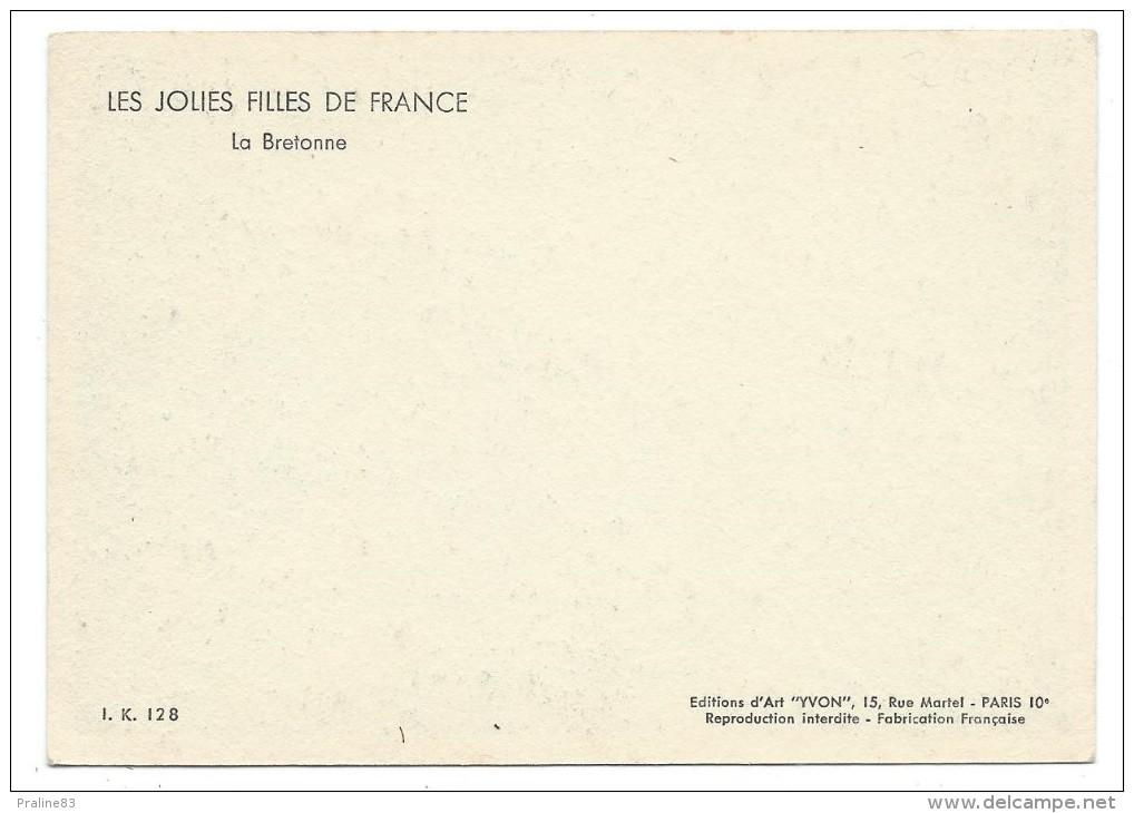 LES JOLIES FILLES DE FRANCE, LA BRETONNE - Editions Yvon - Europe
