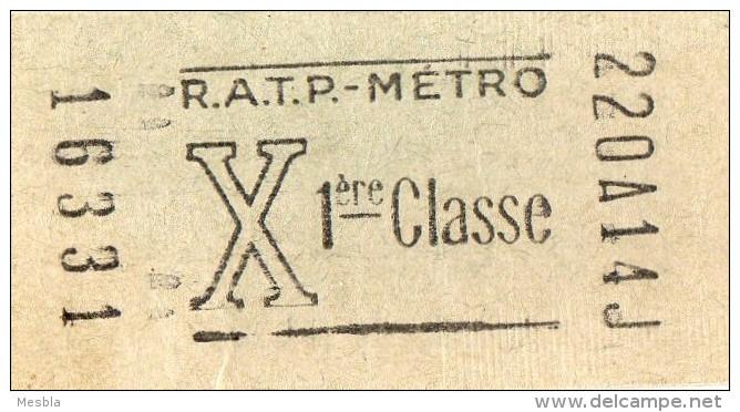 TICKET De METRO - R.A.T.P  -  X . 1ère Classe - Europe