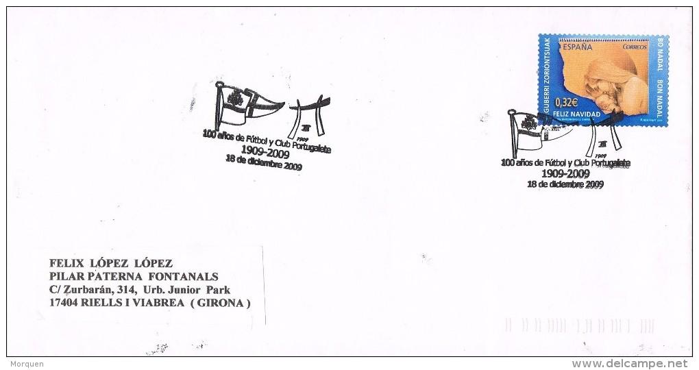 14711. Carta Exposicion PORTUGALETE (Vizcaya) 2009. Tema Futbol - 1931-Hoy: 2ª República - ... Juan Carlos I