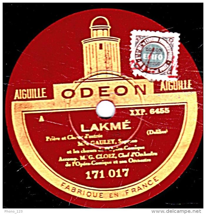 78 Trs 30 Cm  état EX  Mlle GAULEY Et MICHELETT  LAKME Prière Et Choeur D´entrée - MIREILLE Duo  O Magalie Ma Bien Aimée - 78 Rpm - Schellackplatten