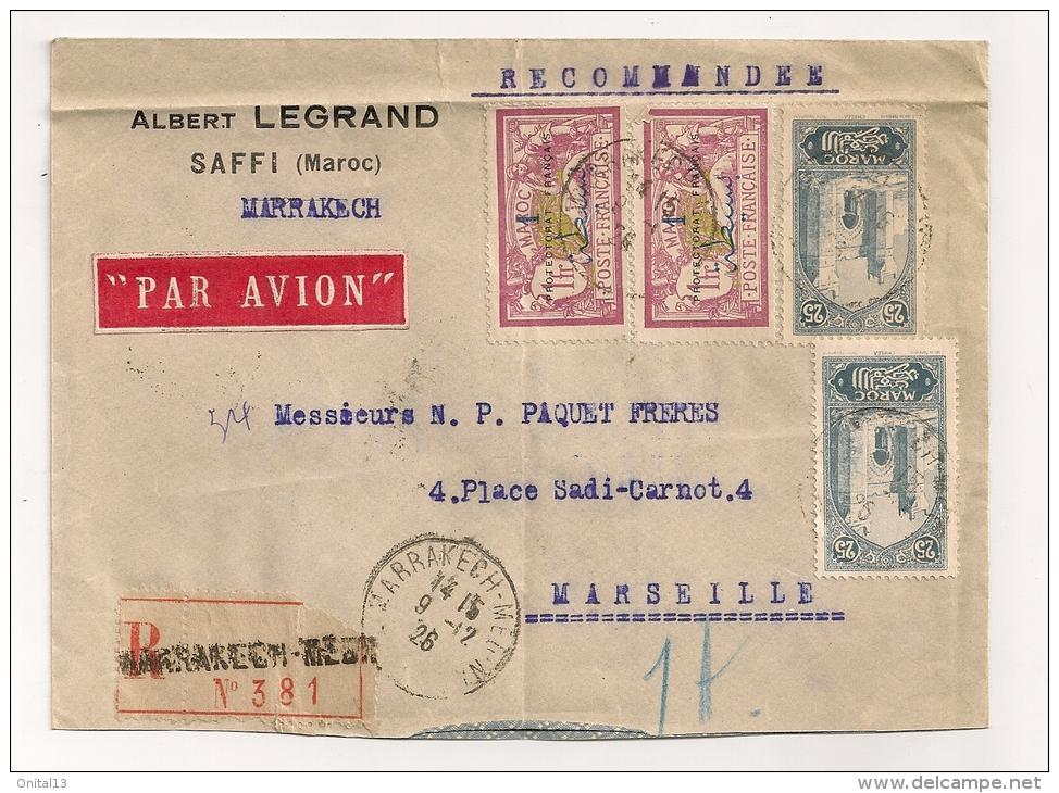 RECOMMANDE DE 1926 DE MARAKECH SAFFI  A MARSEILLE / TIMBRES AVEC SURCHARGE PROTECTORAT FRANCAIS  CP9825 - Morocco (1891-1956)