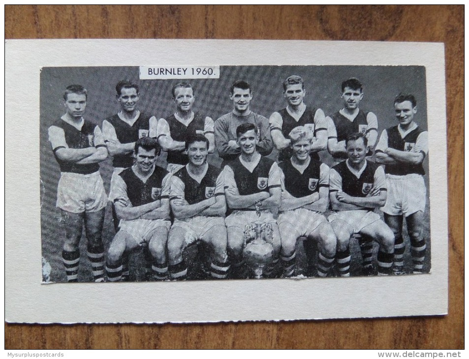 47657 POSTCARD / PHOTOGRAPH: SOCCER / FOOTBALL: Burnley 1960. - Soccer