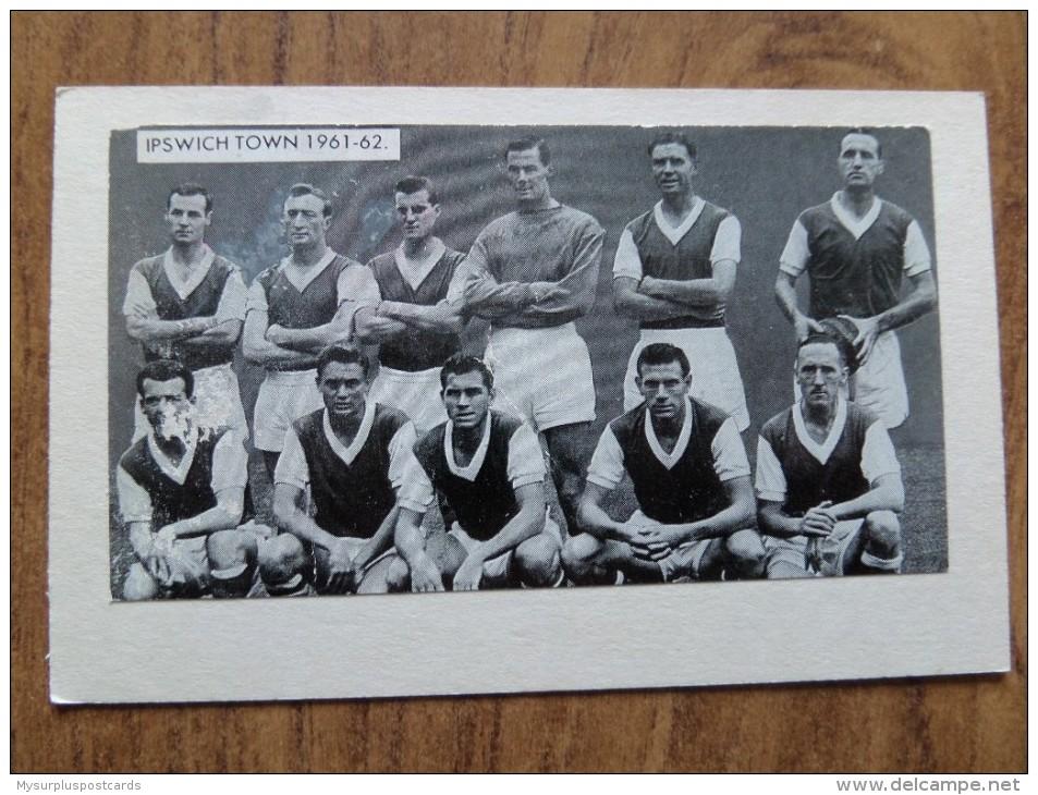 47665 POSTCARD / PHOTOGRAPH: SOCCER / FOOTBALL: Ipswich Town 1961-62. - Soccer