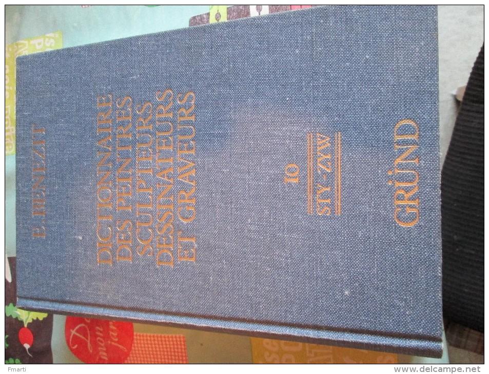 Dictionnaire Des Peintres, Sculpteurs, Dessinateurs Et Graveurs Volume 10 (de STY à ZYW) - Dictionnaires