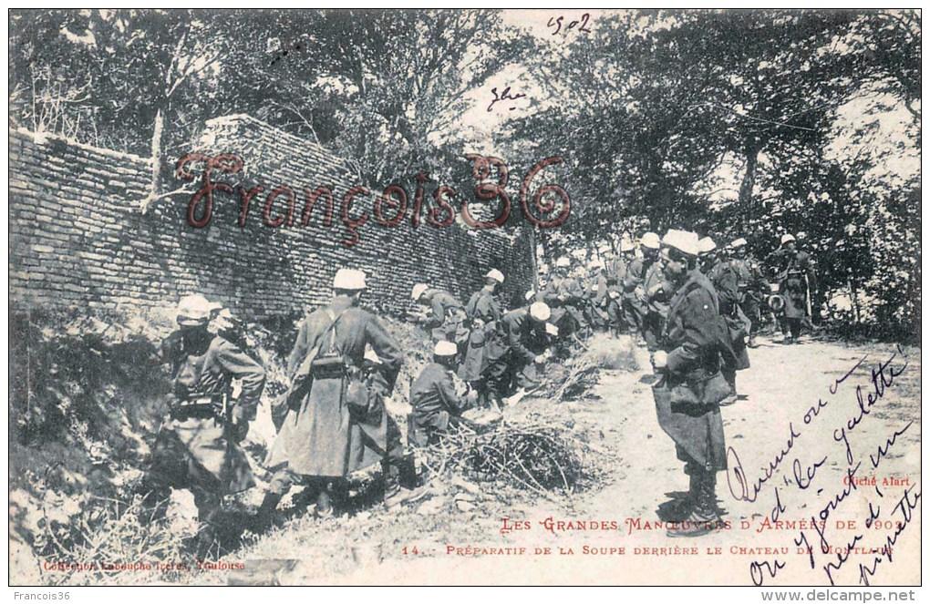 (31) Préparatif De La Soupe Derrière Le Château De Montlaur 1902 - Soldats Militaires Militaria - 2 SCANS - France