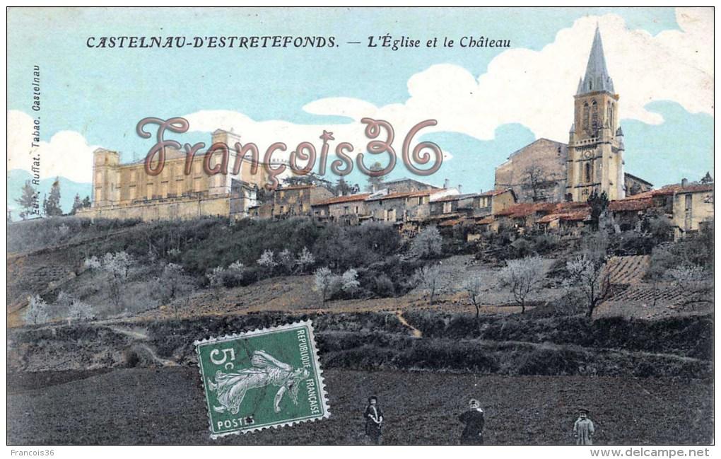(31) Castelnau D'Estretefonds - L'Eglise Et Le Château - 2 SCANS - France