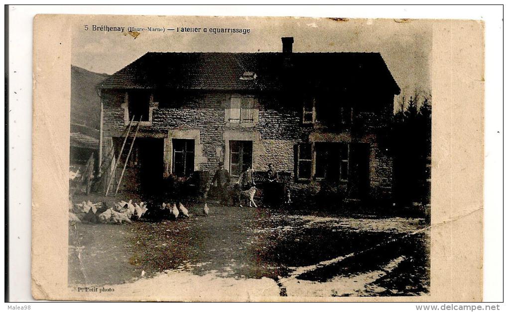 BRETHENAY,,,,,L'  ATELIER  D' EQUARRISSAGE    VOYAGE 1915,,,,etat Tres Moyen,,,,   Rare,,,,, - France