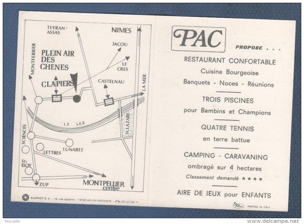 34 HERAULT - CARTE COMMERCIALE PAC LE PLEIN AIR DES CHENES / CENTRE TOURISTIQUE - CLAPIERS - PLAN D'ACCES - RESTAURANT - Cartoncini Da Visita
