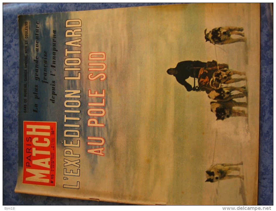 PARIS MATCH N° 115   JUIN 1951   EXPEDITION LIOTARD AU POLE SUD - Kranten