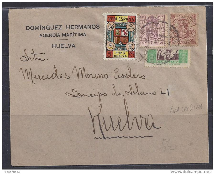 ESPAÑA - GUERRA CIVIL 1936/39 - CARTA CIRCULADA EN HUELVA - Impuestos De Guerra