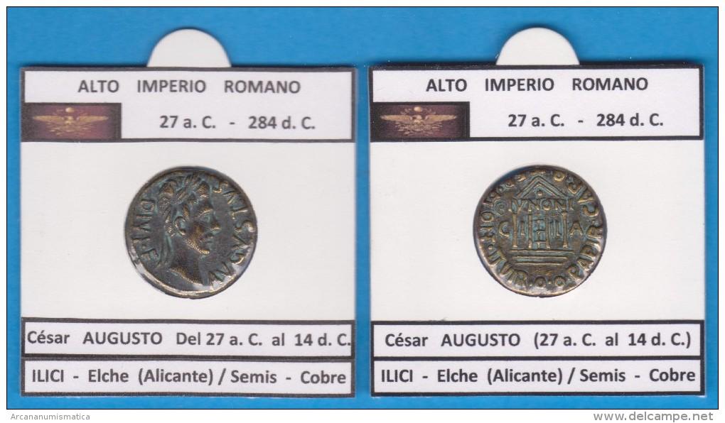 ALTO IMPERIO ROMANO César Augusto (27 A.C. Al 14 D.C.)  Semis Cobre ILICI ELCHE  SC/UNC  Réplica   T-DL-11.381 - 1. La Dinastía Julio-Claudia (-27 / 69)