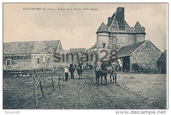 RICHEBOURG - FERME DE LA TROCHE (XV E Siècle) - Other Municipalities