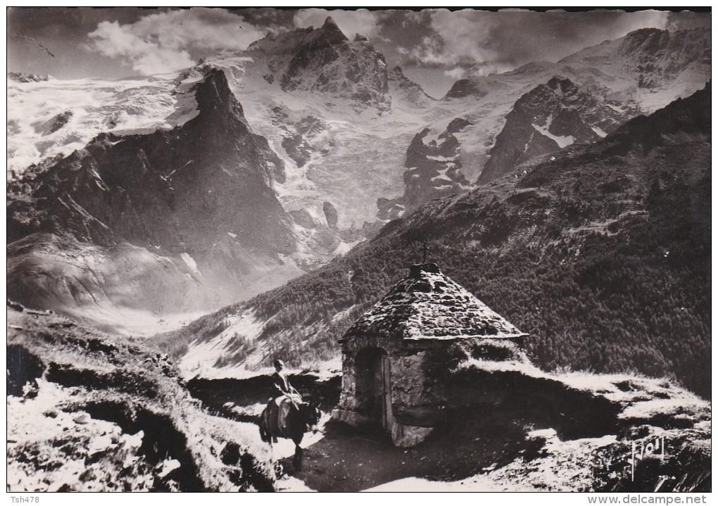 05---LA GRAVE----oratoire De N.D. Des Portes Et Grand Pic De La Meije---voir 2 Scans - Autres Communes