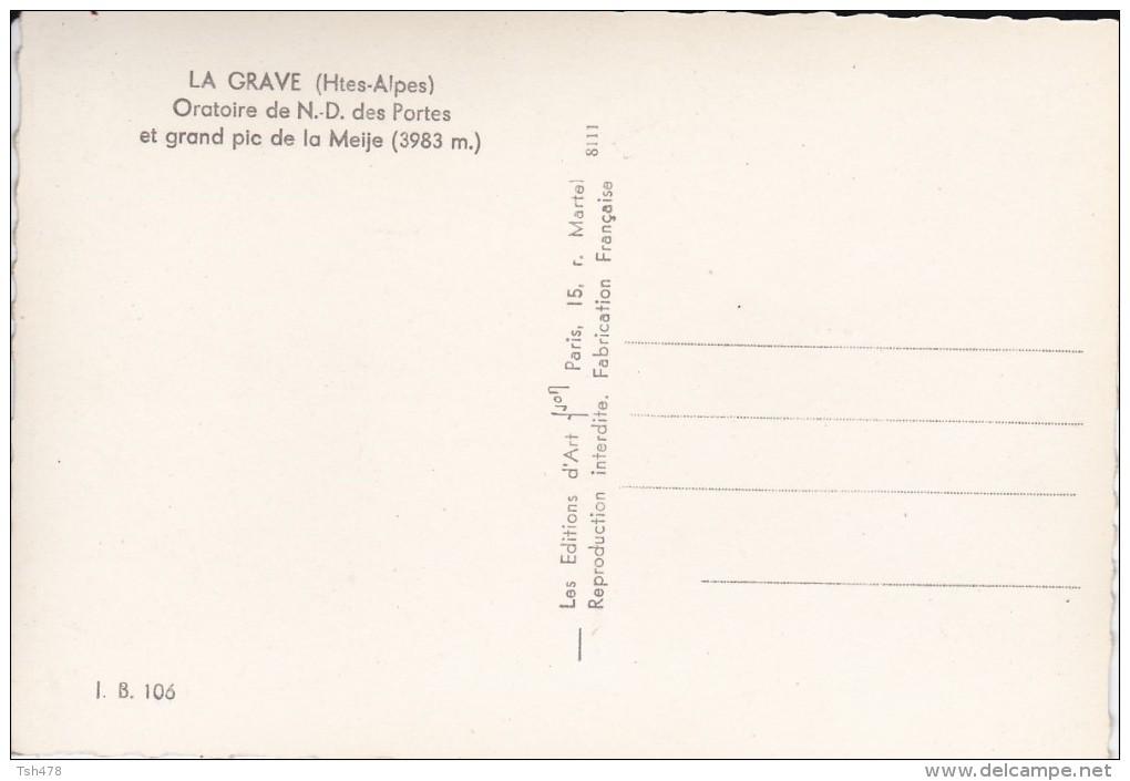 05---LA GRAVE----oratoire De N.D. Des Portes Et Grand Pic De La Meije---voir 2 Scans - France