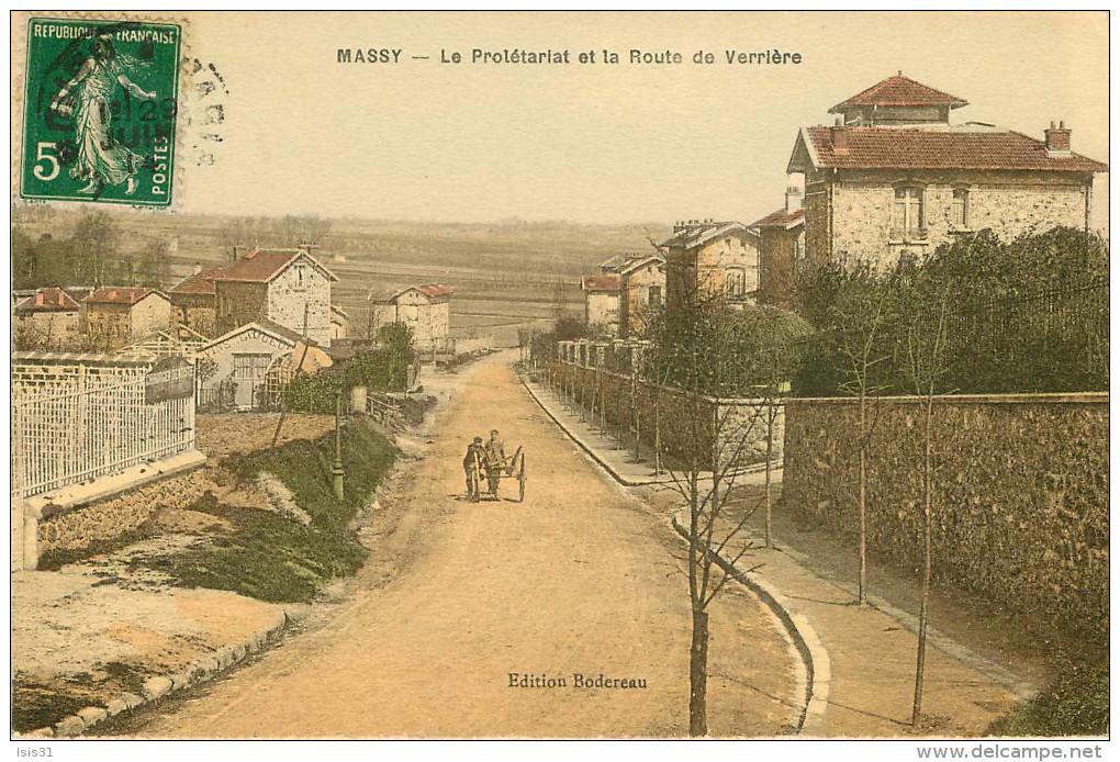 Dép 91 - Massy - Le Prolétariat Et Route De Verrière - état - Massy