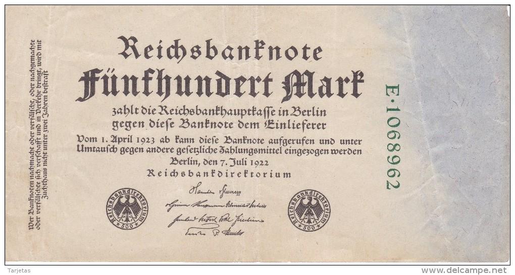 BILLETE DE ALEMANIA DE 500 MARK DEL AÑO 1922  (BANKNOTE) - [ 3] 1918-1933 : República De Weimar