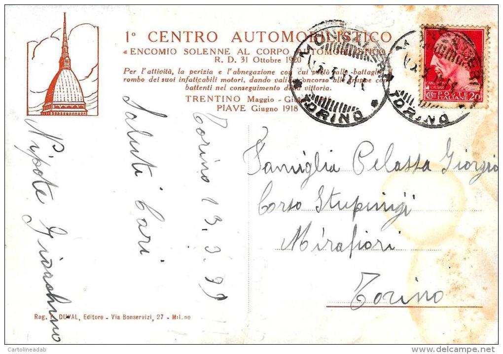 "[DC4027] CARTOLINA - CARRI CARICHI DI SOLDATI ""FERVENT ROTAE FERVENT ANIMI"" 1° CENTRO AUTOMOBISTICO - Viaggiata - Camion, Tir"