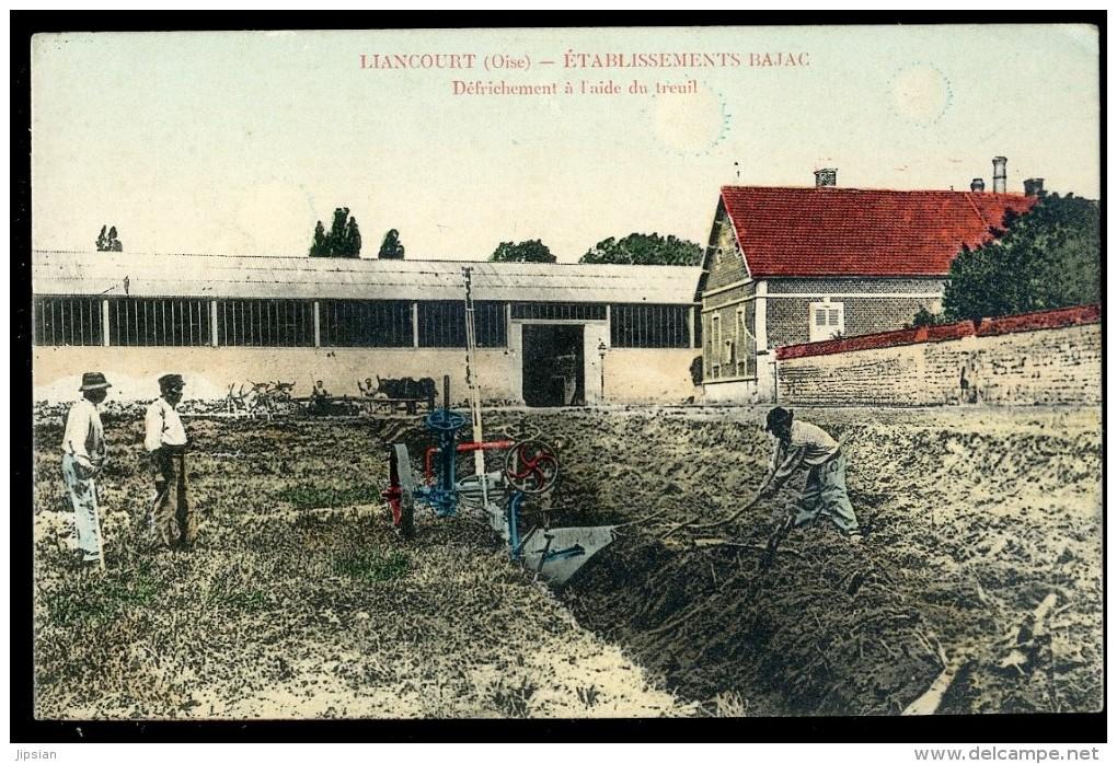 Cpa Du 60 Liancourt -- établissement Bajac -- Défrichement à L´ Aide Du Treuil    OCT28 - Liancourt