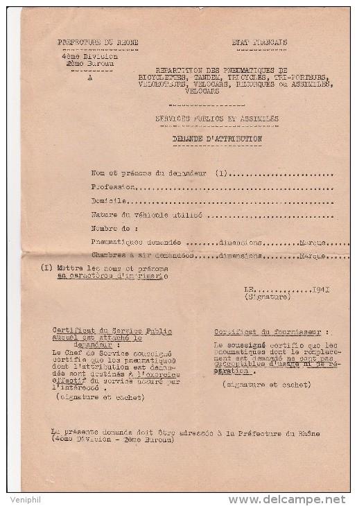 DEMANDE D'ATTRIBUTION ET CERTIFICAT D'ATTRIBUTION DE PNEUMATIQUES BICYCLETTE -LYON 1941 - Equipement