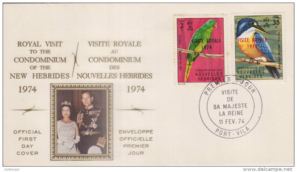 FDC NOUVELLES HEBRIDES 11.02.1974 - Visite Royale 1974 - FDC