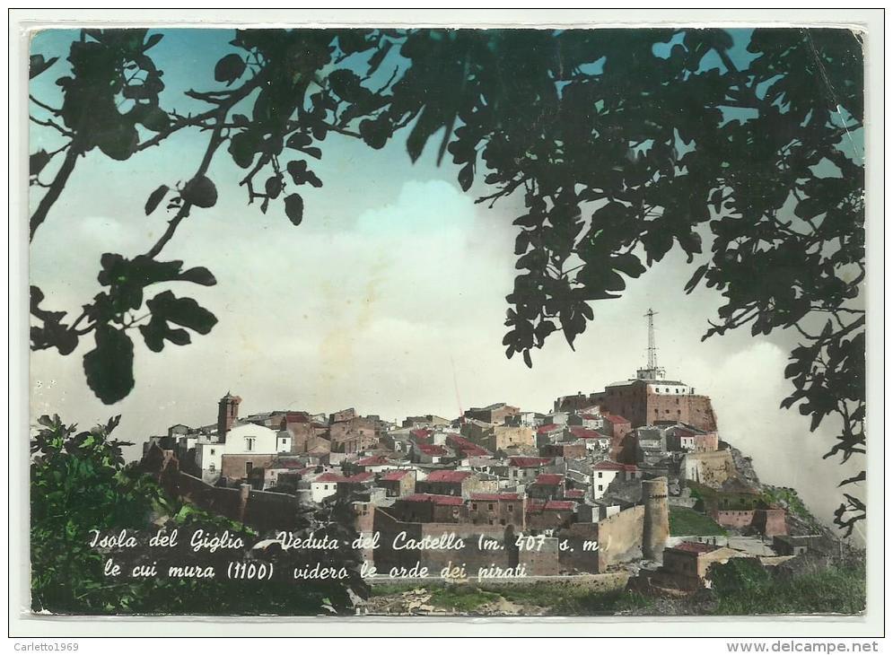 ISOLA DEL GIGLIO VEDUTA DEL CASTELLO VIAGGIATA - Livorno