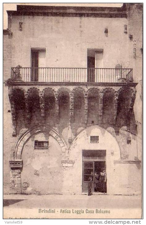 BRINDISI ANTICA LOGGIA CASA BALSAMO ANNO 1906/1915 - Brindisi