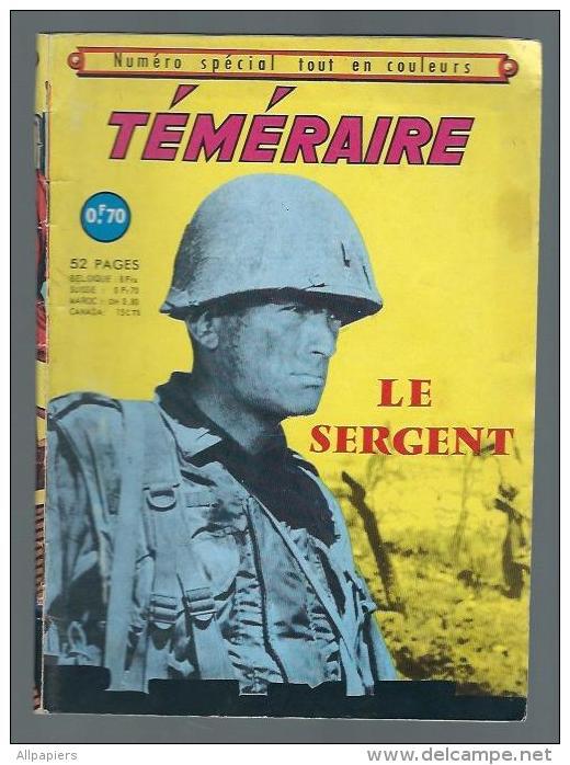 Téméraire Numéro Spécial Le Sergent De 1968 - Bob Morane