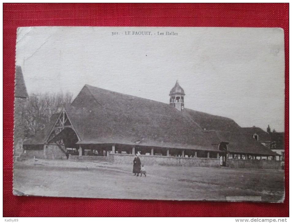 Le Faouet (morbihan) Les Halles Animée Timbrée 1925 - Halles
