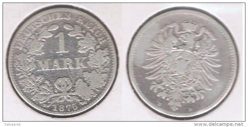 ALEMANIA  DEUTSCHES REICH MARK B 1875 PLATA SILVER S - [ 2] 1871-1918 : Imperio Alemán