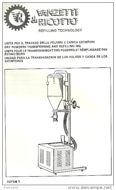 Catalogo, Depliant Estintori, Unità Travaso Polveri E Carica Estintori, Mod. Totem T Vanzetti E Ricotto - Altri