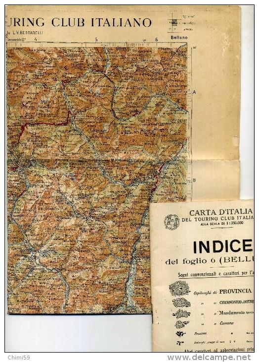 MAPPA DI BELLUNO - TOURING CLUB ITALIANO - CARTA D'ITALIA FOGLIO N. 6 - 1913 - Carte Stradali