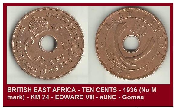 BRITISH EAST AFRICA - TEN CENTS - 1936 (No M Mark) - KM 24 - EDWARD VIII - AUNC - Gomaa - British Colony
