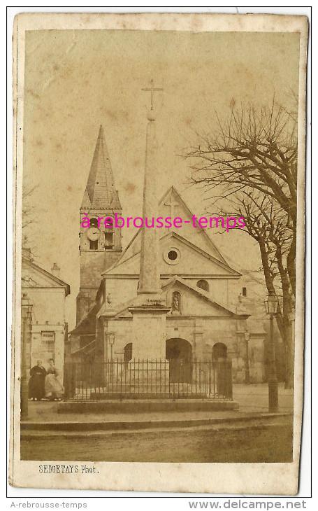 RARE-CDV Ancienne église D´Auteuil Démolie En 1879-obélisque D´Aguesseau-photo Semetays 22 Rue Molière à Paris-Auteuil - Photos