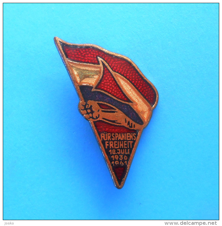 SPAIN CIVIL WAR 1936-1939 Germany Vintage Enamel Pin Badge * Espana Voluntarios Internacionales De La Libertad ESPANOLES - Army