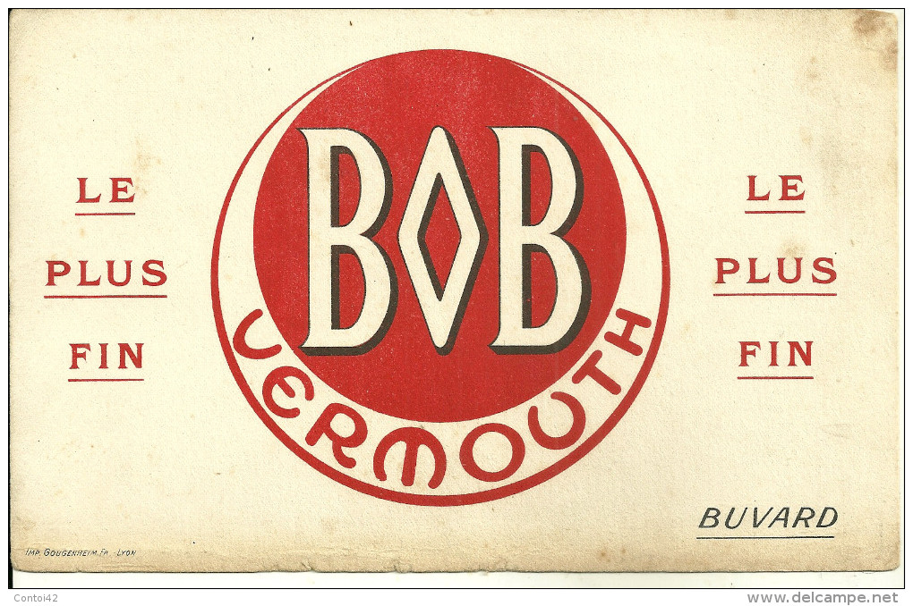 BUVARD PUBLICITE VERMOUTH BOB ALCOOLS BOISSON APERITIF - Liquor & Beer