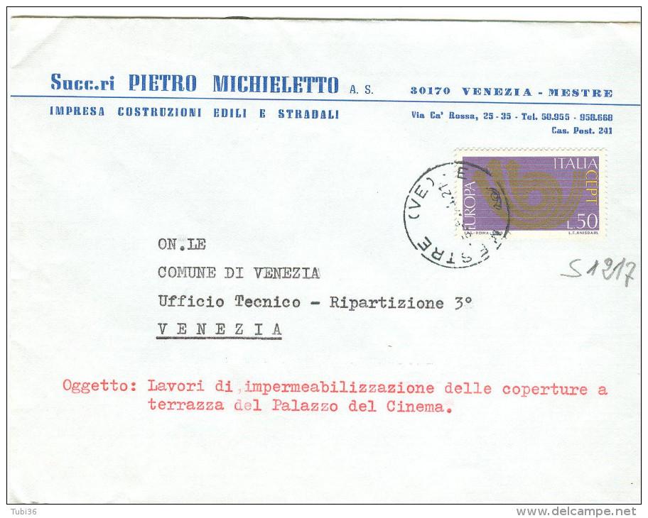 EUROPA CEPT £. 50, S 1217, ISOLATO IN TARIFFA LETTERA , 1974, TIMBRO POSTE MESTRE,VENEZIA, MICHIELETTO,MESTRE - 1971-80: Storia Postale