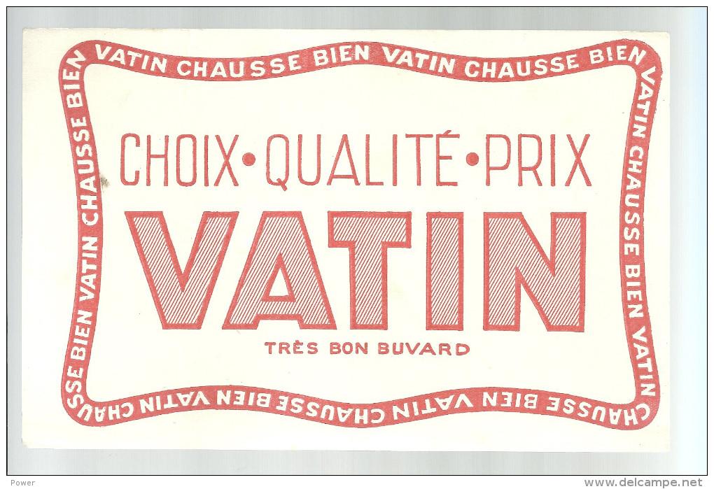 BUVARD     VATIN  Choix Qualite Prix  Vatin Chausse Bien    ..... - Chaussures