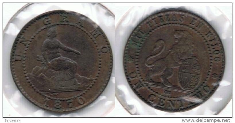 ESPAÑA I REPUBLICA  CENTIMO PESETA BARCELONA 1870 Q2 BONITA - [ 1] …-1931 : Reino