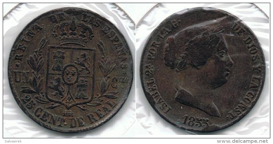 ESPAÑA ISABEL II 25 CENTIMOS REAL SEGOVIA 1855 Q - [ 1] …-1931 : Reino