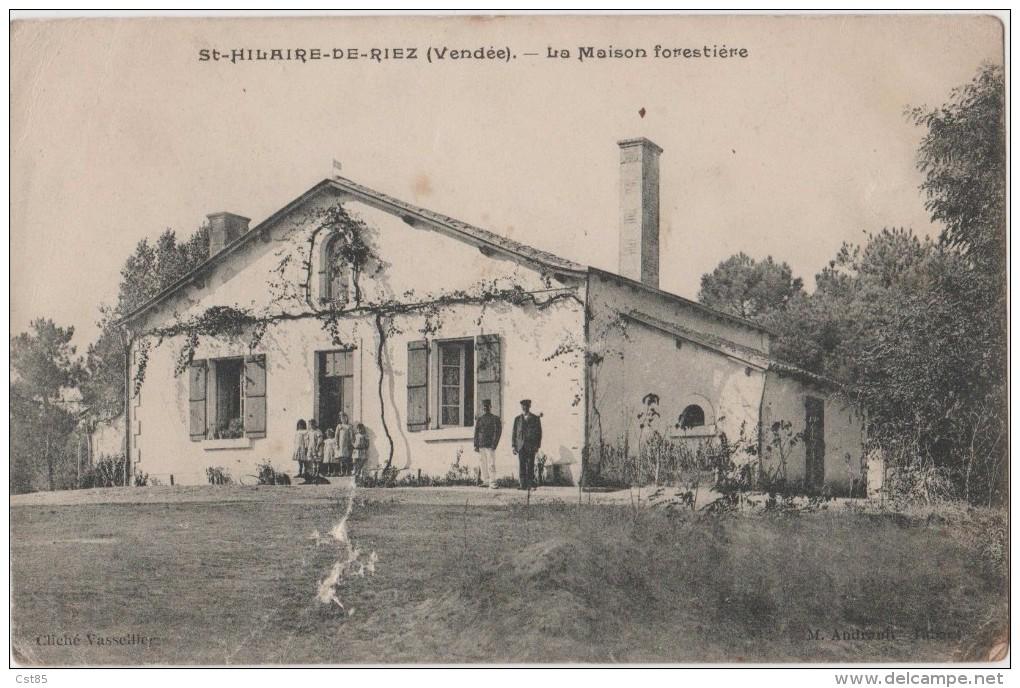 CPA - St Saint Hilaire De Riez - La Maison Forestière - Saint Hilaire De Riez