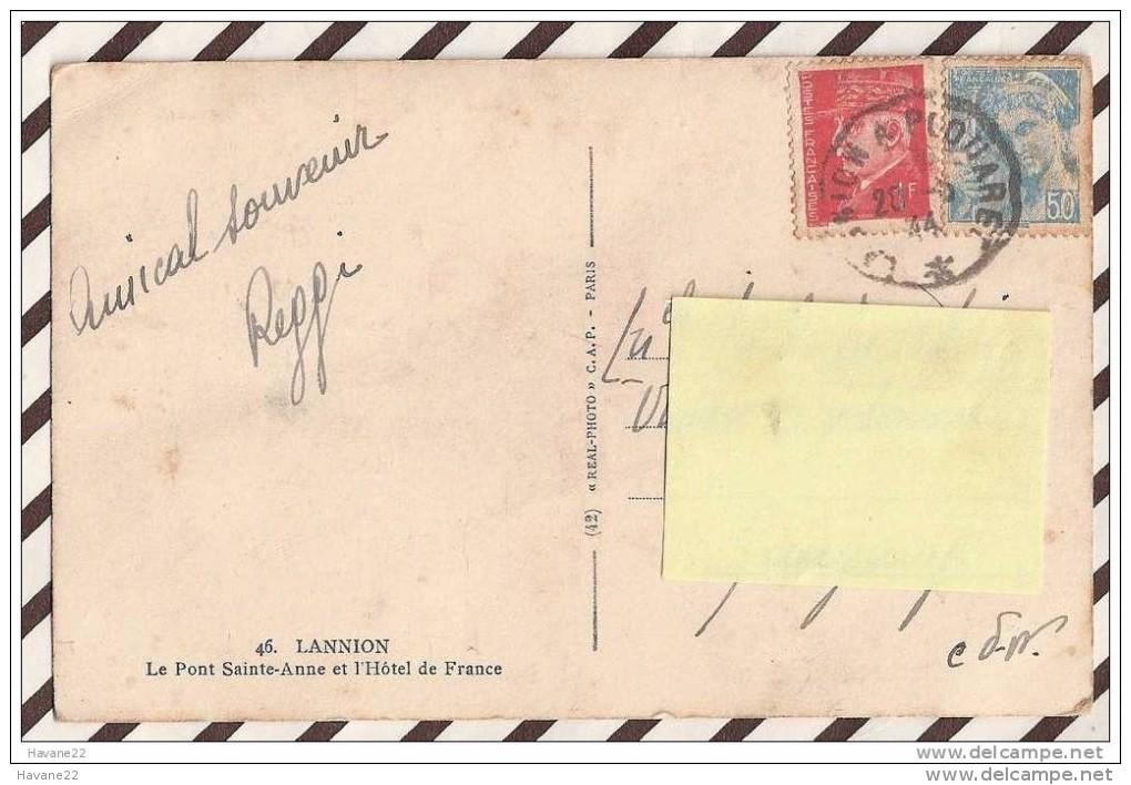 T196 22 LANNION LE PONT SAINTE ANNE ET L'HOTEL DE FRANCE 1944  2 SCANS Cachet Lannion A Plouaret - Lannion