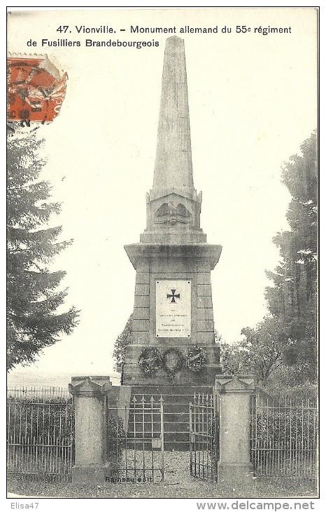 57  VIONVILLE    MONUMENT  ALLEMAND DU 55 REGIMENT  DE FUSILLIERS BRANDEBOURGEOIS - Francia